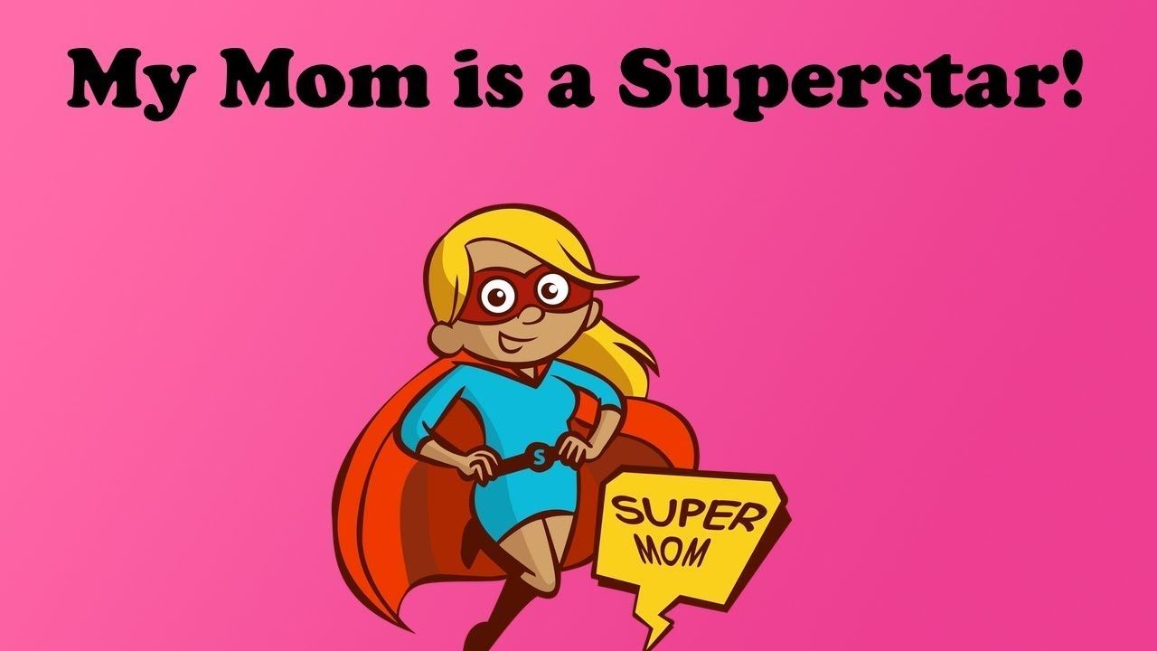MOTHER'S DAY SONG | MY MOM IS A SUPERSTAR | Dj Kids | Family