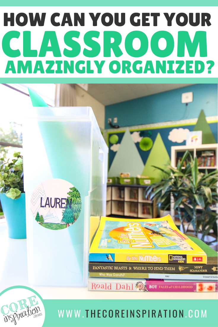 How Can You Get Your Classroom Amazingly Organized?