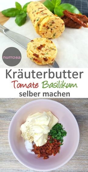 """Photo of Make your own herb butter """"tomato basil"""" – only pink"""