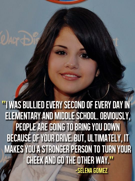 Selena Gomez Bullying Let S Stop This Now Visit Www Say Itwear Com Part Of The Proceeds From Sales Goes T Bullying Quotes Anti Bully Quotes Anti Bullying