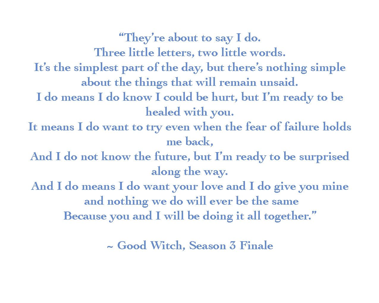I Love This Poem From The Good Witch Season 3 Finale I Think It
