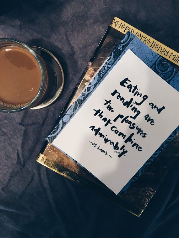 C S Lewis Quote Eating and Reading Book Quote Coffee