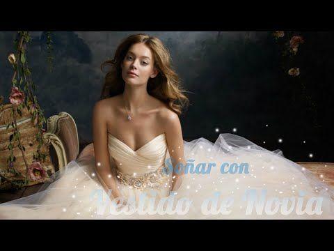 Soñar Con Vestido De Novia Significado De Los Sueños Con