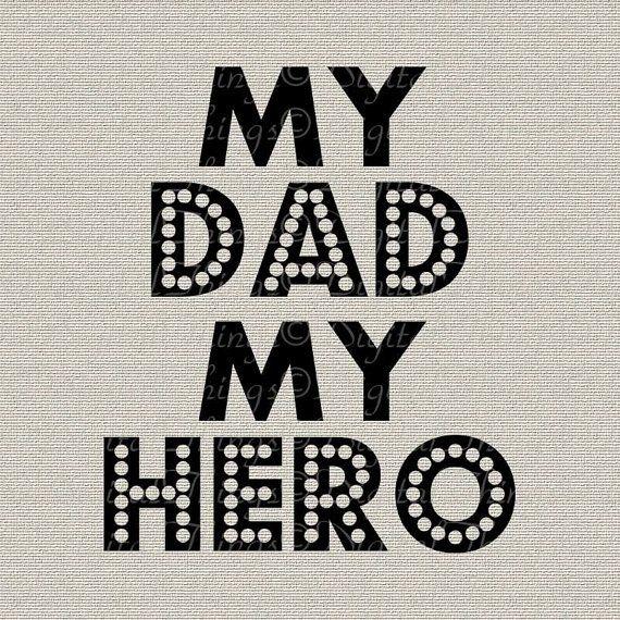 Fathers Day My Dad My Hero Wall Decor Art Nursery Decor Art
