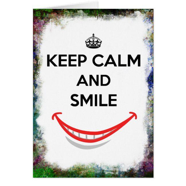 Keep Calm and Smile Grunge Border #keep #calm #crown #grunge #smile