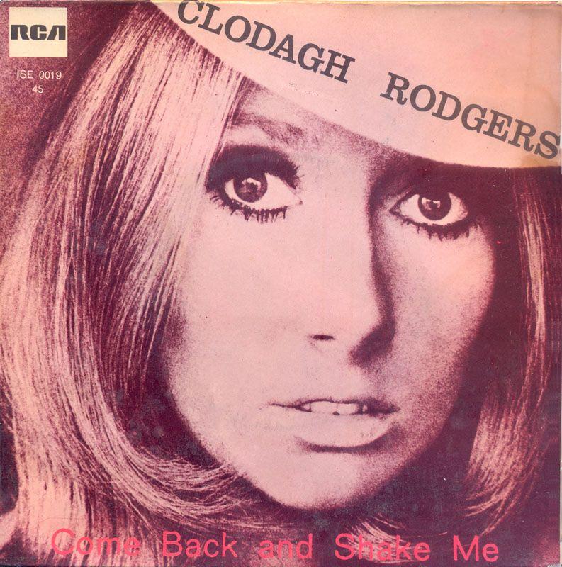 "Clodagh Rodgers - Come Back and Shake Me 7"""