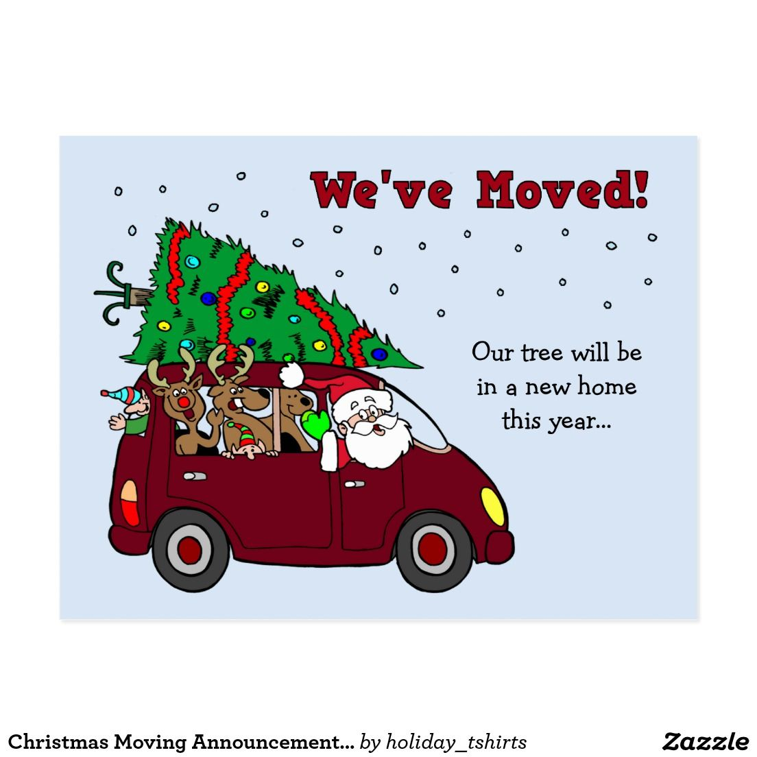 Christmas Moving Announcement postcards | Funny, Cute Christmas ...