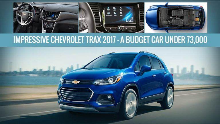 Impressive Chevrolet Trax 2017 A Budget Car Under 73 000