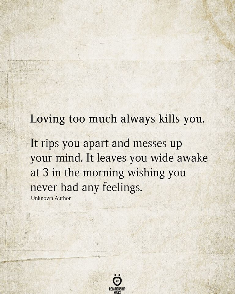 Loving Too Much Always Kills You