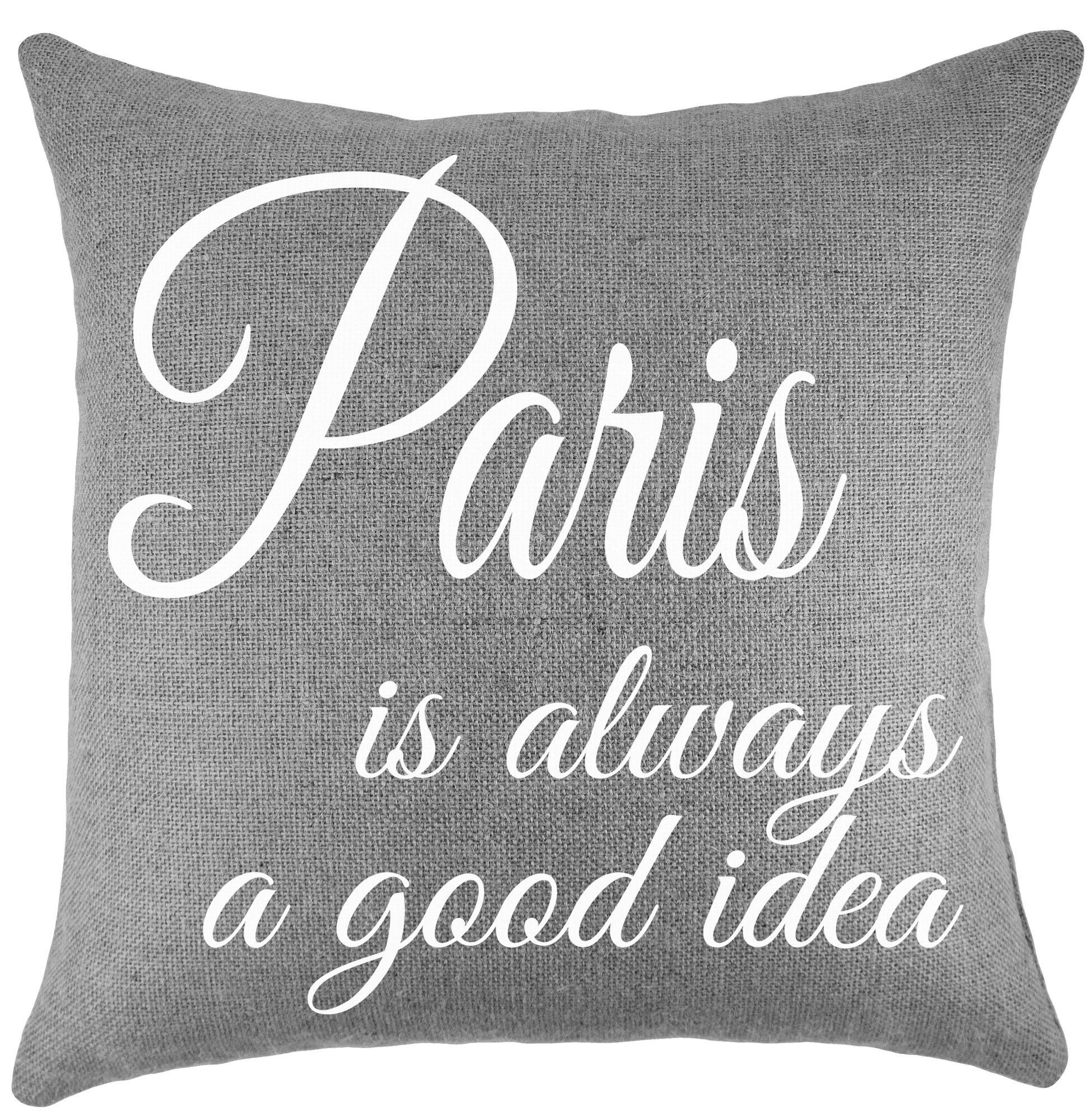 Paris Is Always A Good Idea Burlap Throw Pillow Ideas Pillows