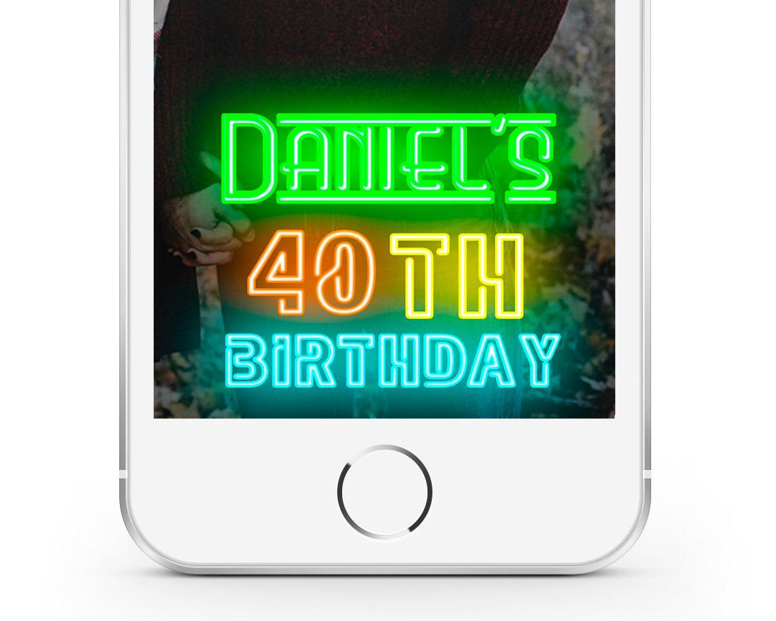 Birthday Snapchat Filter 40th Birthday Neon Sign Man Snapchat Etsy Neon Birthday Birthday Filter Snapchat Filters