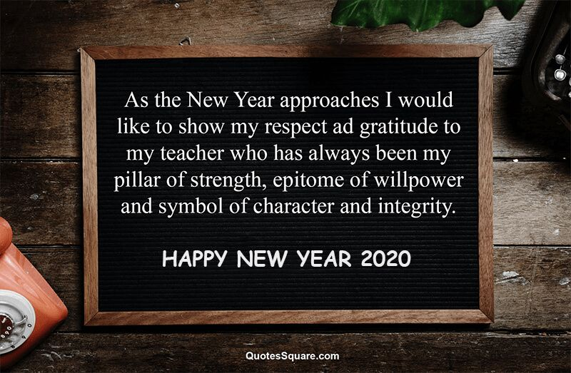 Best New Year Wishing Message For Teachers And Mentors Wishes For Teacher Message For Teacher Greetings For Teachers