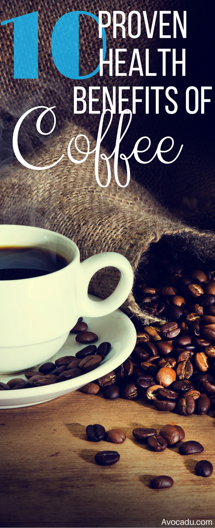 10 Proven Health Benefits of Coffee Coffee health