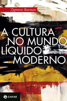 A Cultura No Mundo Liquido Moderno Livros Dicas De Livros
