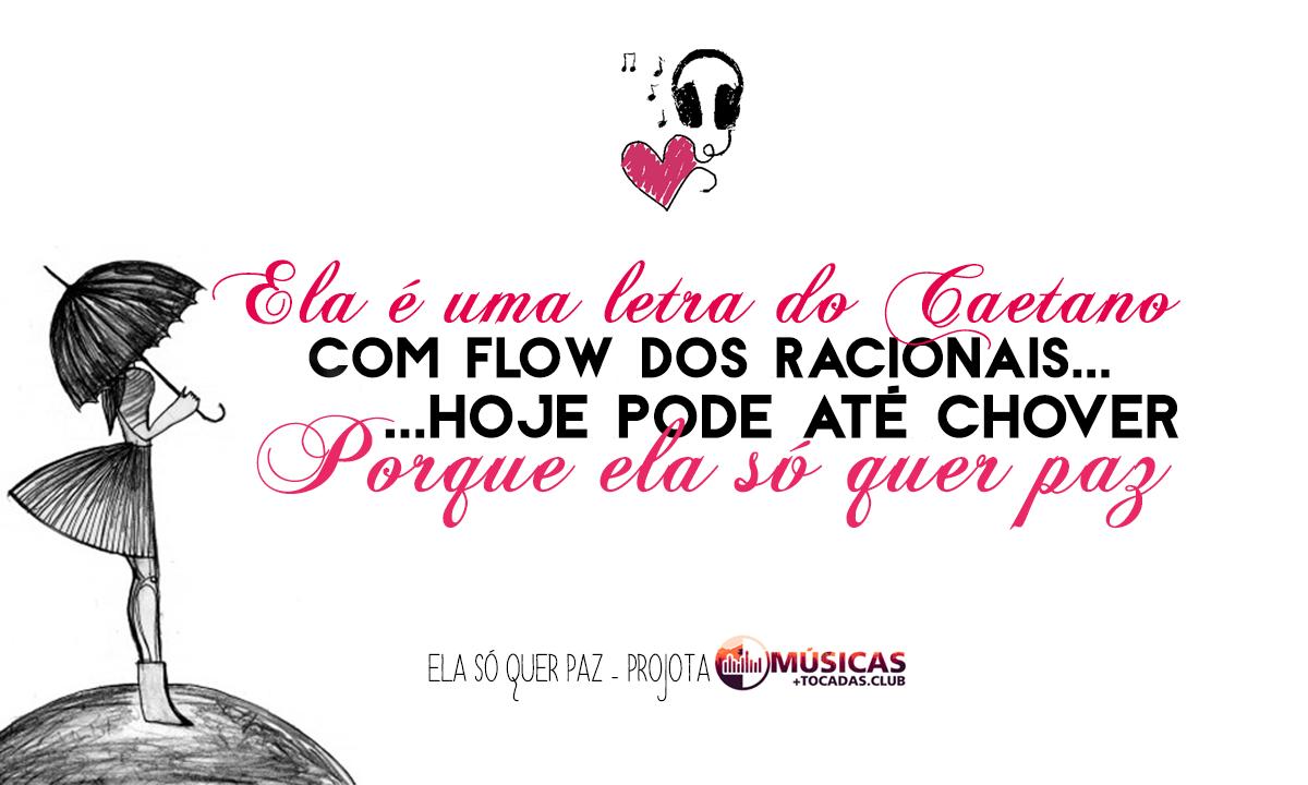 Musica Ela So Quer Paz Projota Frases De Músicas Music Rap E Quotes