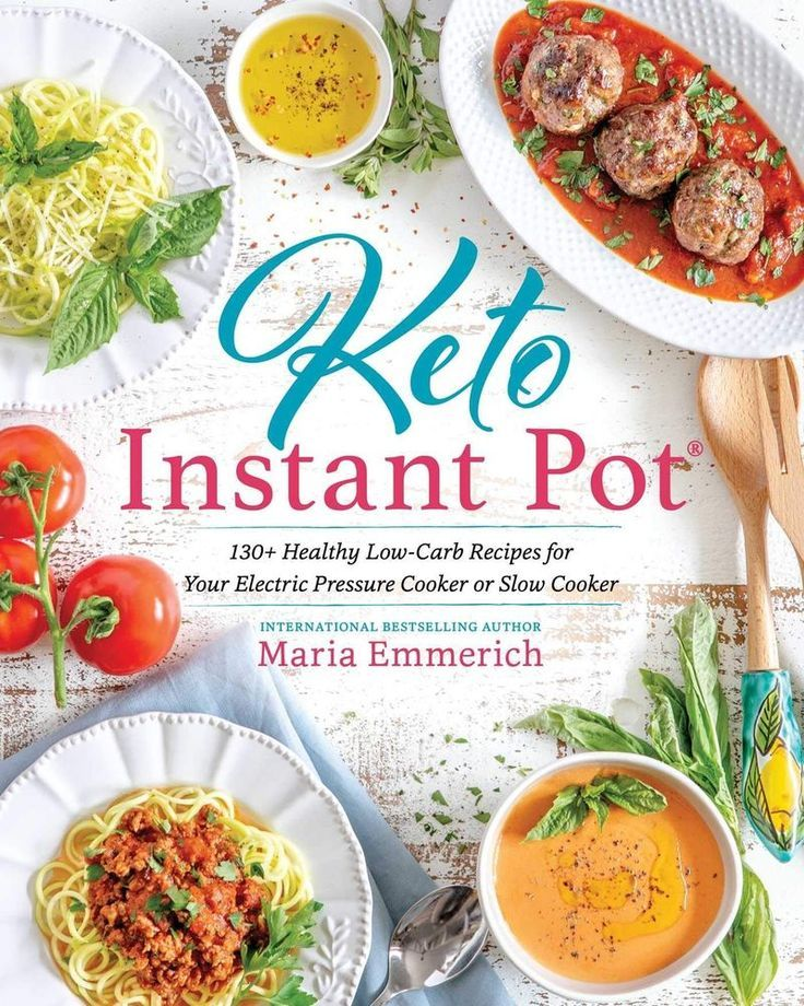 Keto Instant Pot: 130+ Low-Carb Recipes by Maria Emmerich ...