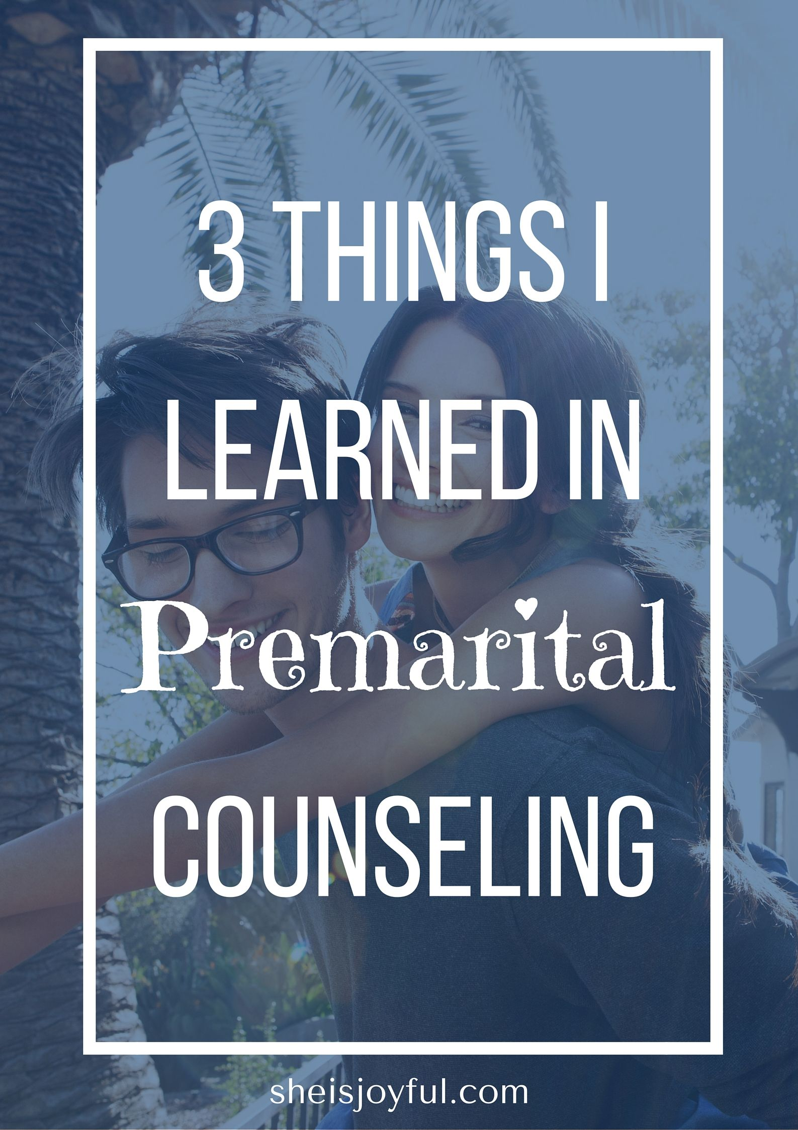 3 Things I Learned In Premarital Counseling