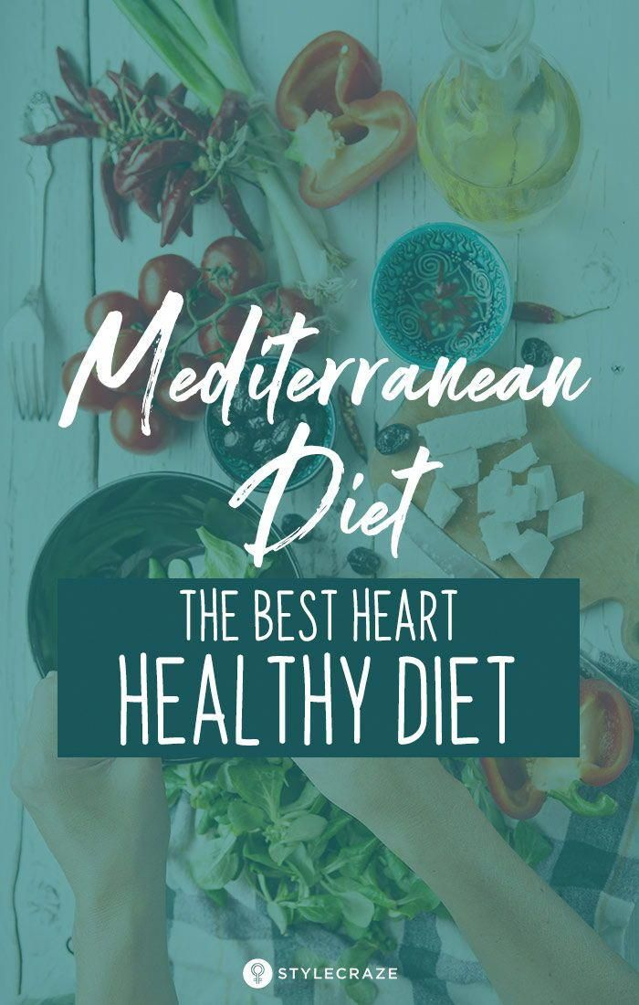 Mediterranean Diet – The Best Heart-Healthy Diet For You: Want to know what the people of Spain, Gre...