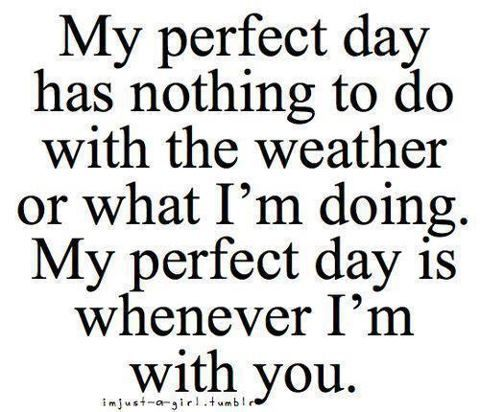 life inspiration quotes: Perfect day with my husband inspirational quote