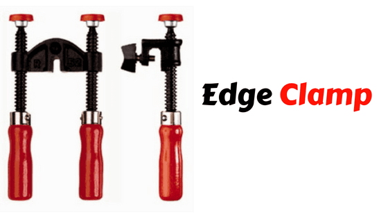 Edge Clamps Best Woodworking Clamps Reviews 2018 Different