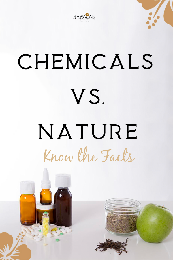 Chemicals Vs Nature Know The Facts In 2020 Dry Skin Care Natural Skin Care Organic Skin Care
