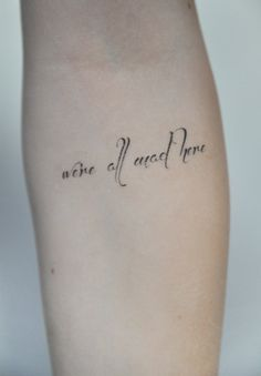 Related Image Tattoo Quotes Short Quote Tattoos Wonderland Tattoo
