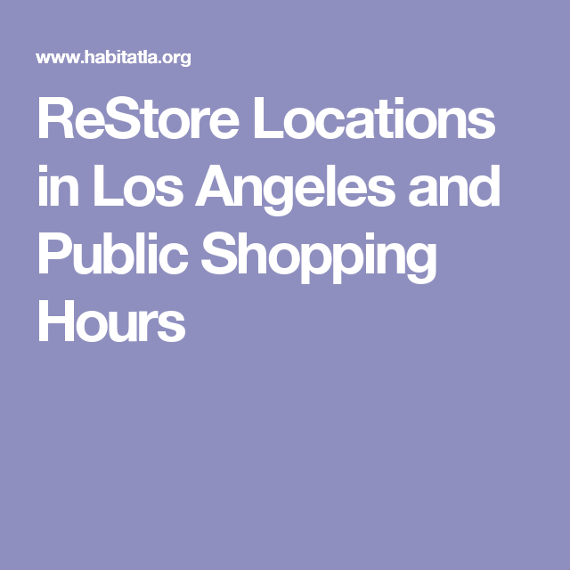 ReStore Locations in Los Angeles and Public Shopping Hours