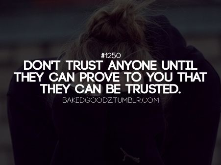 Never Trust Anyone Quotes