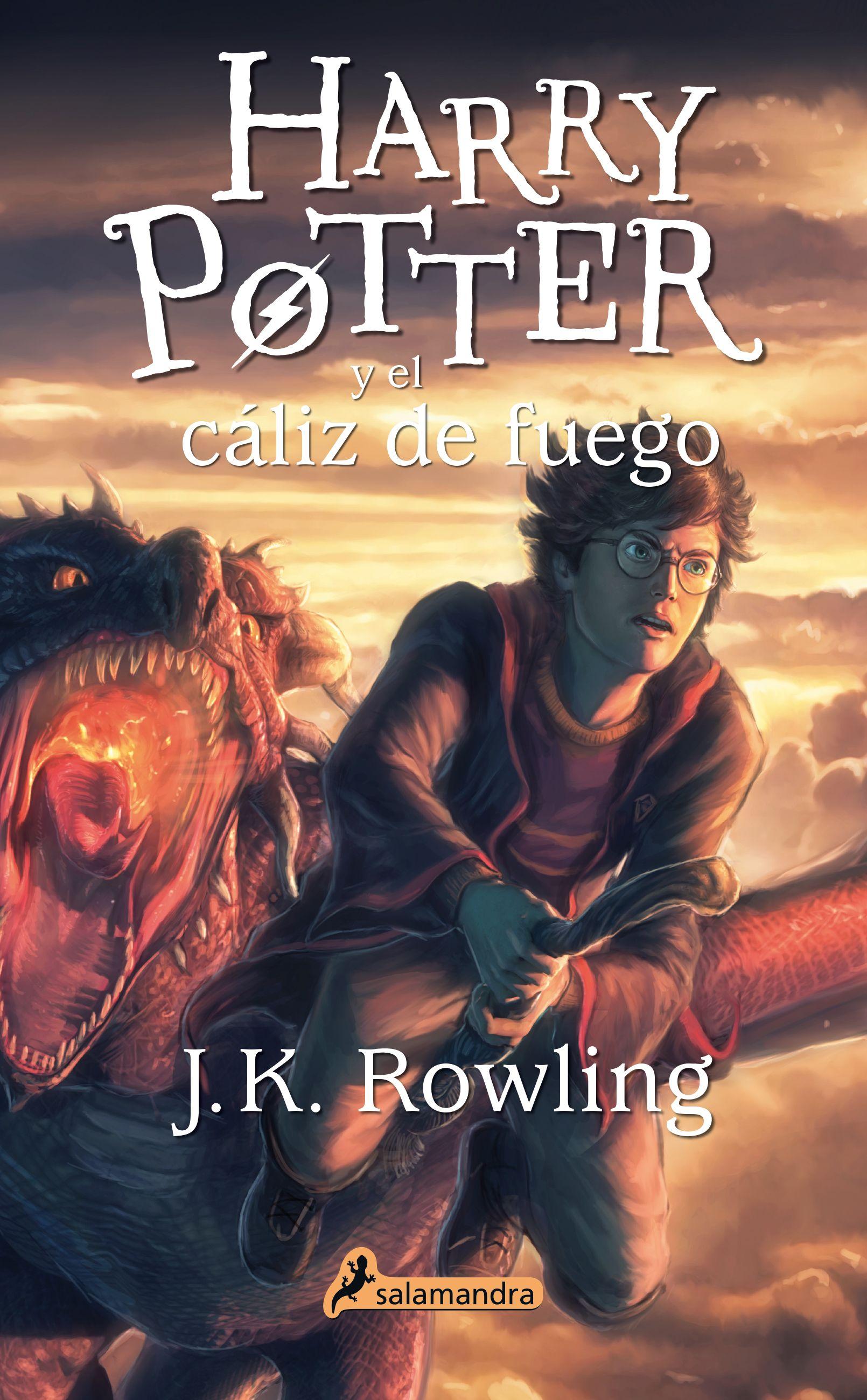 Harry Potter Y El Caliz De Fuego I J K Rowling I Salamandra Harry Potter Engracado Harry Potter Rowling Capas De Livros Harry Potter