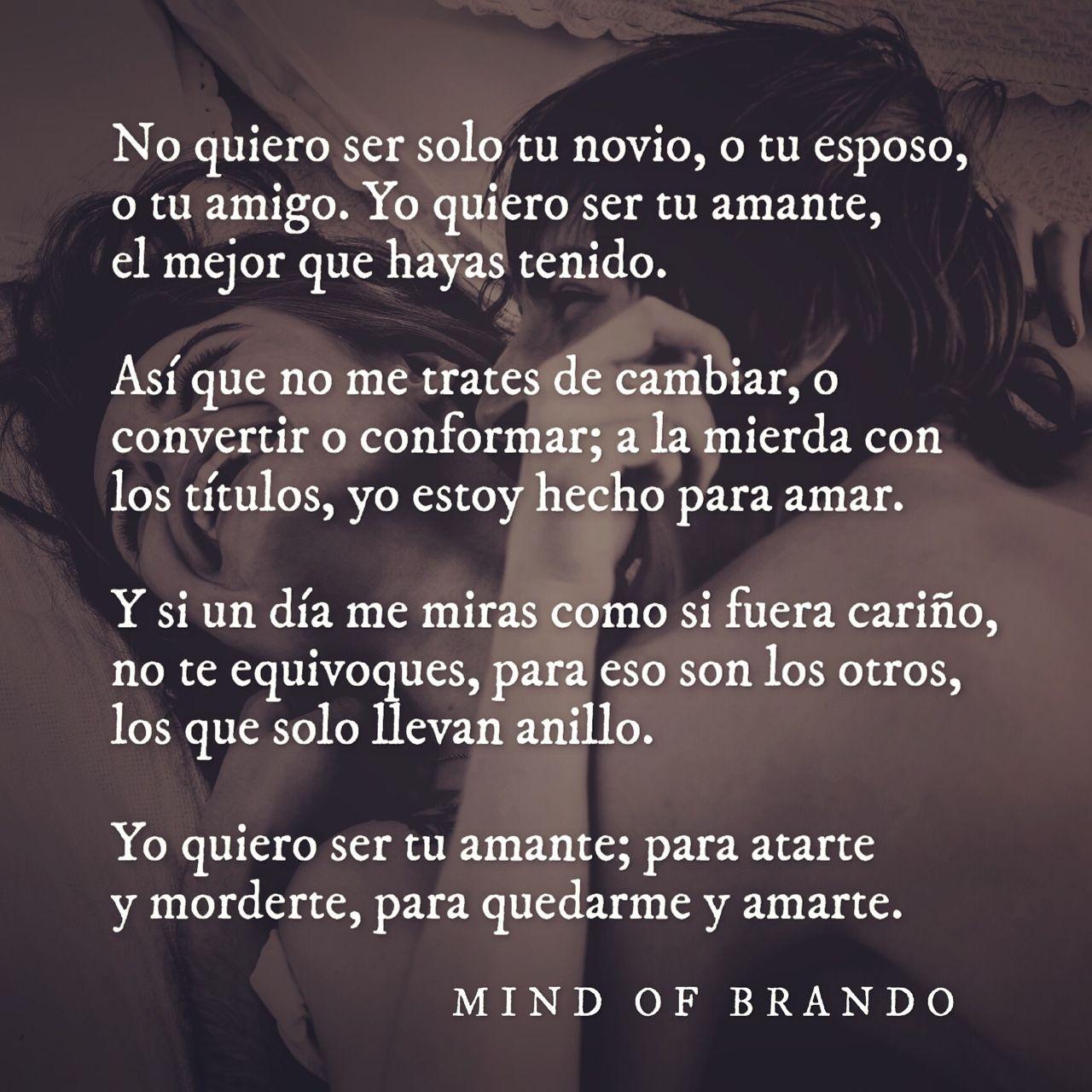 ¿Que es la mente de Brando Es un espacio Algo que tienes adentro · Frases De AmorFrases