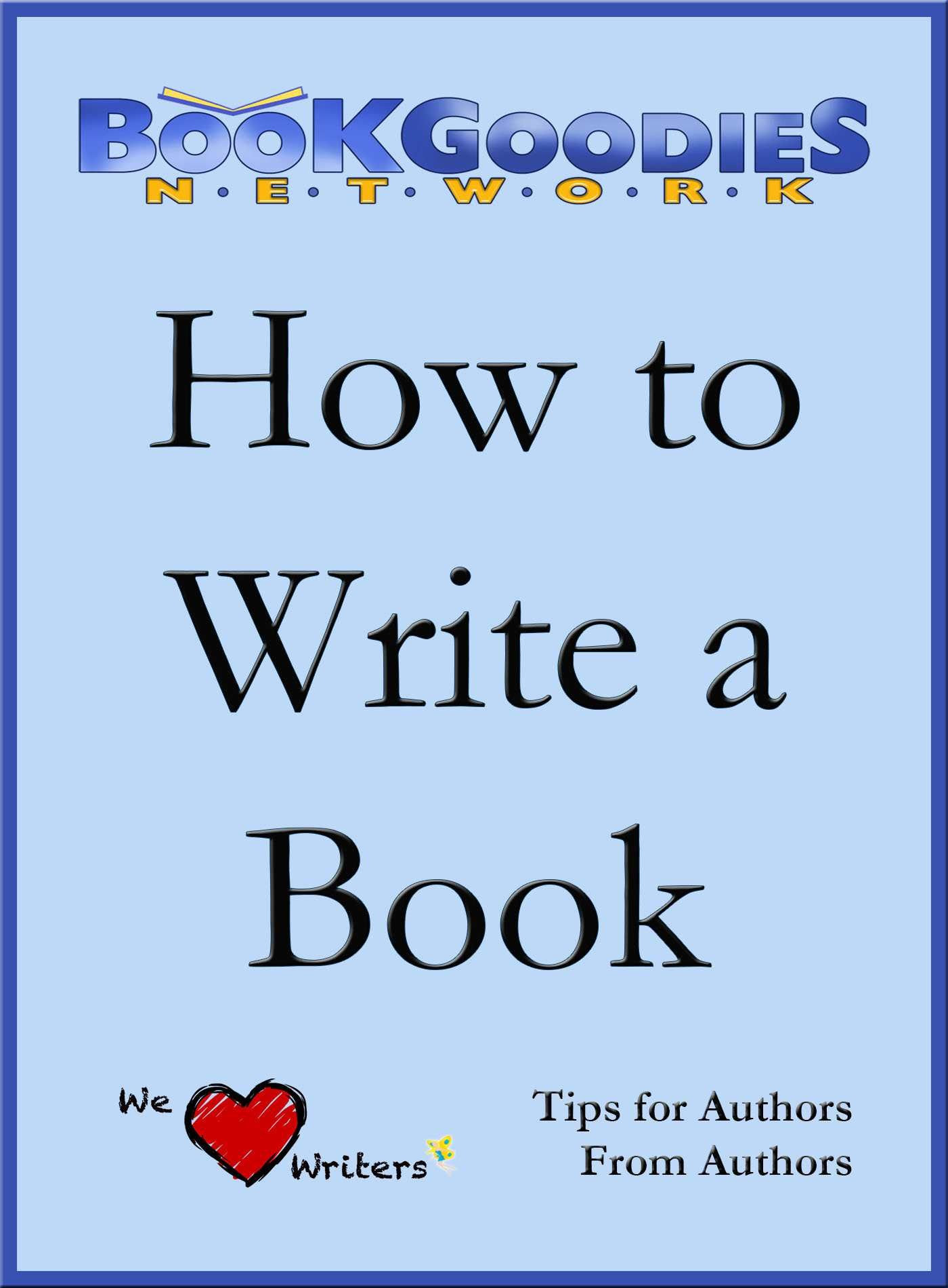 how to write a book tips from authors for authors about