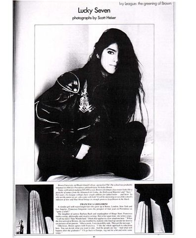 Francesca during the time she attended the Brown University (she graduated on Theatre Arts and Semiotics in 1990). From 'Interview' magazine