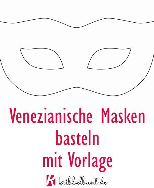 Masken basteln mit Kindern mit Vorlage ganz einfach zum Fasching