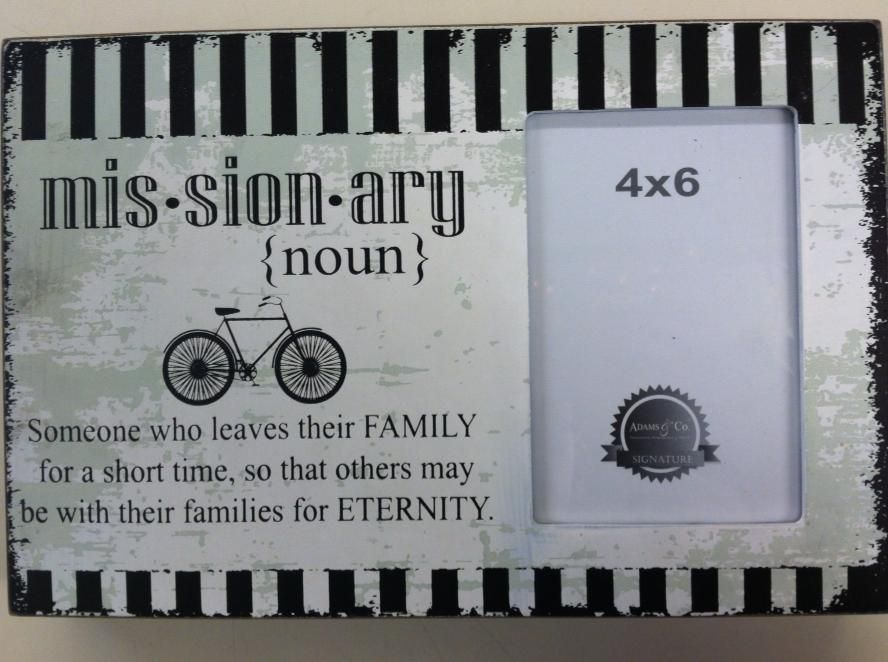 Picture Frame Missionary Noun Someone Who Leaves Their Family For