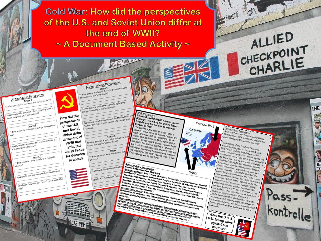 Cold War How Did The U S And Soviet Union Perspectives