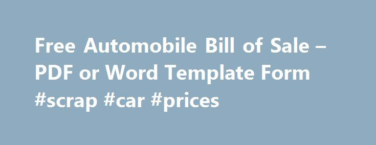 Free Automobile Bill Of Sale  Pdf Or Word Template Form Scrap