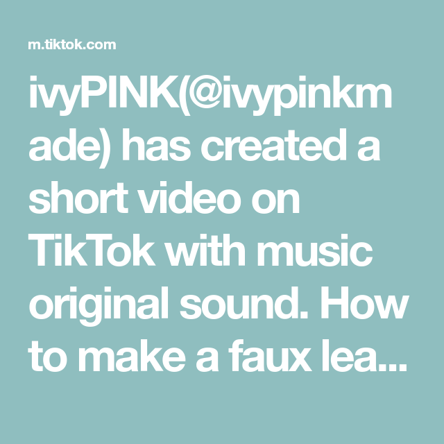 Ivypink Ivypinkmade Has Created A Short Video On Tiktok With Music Original Sound How To Make A Faux Leather Key Fob Learnont In 2021 Kids Hands The Originals Faux