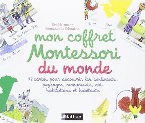 Amazon Fr Mon Coffret Du Monde Montessori Eve Herrmann