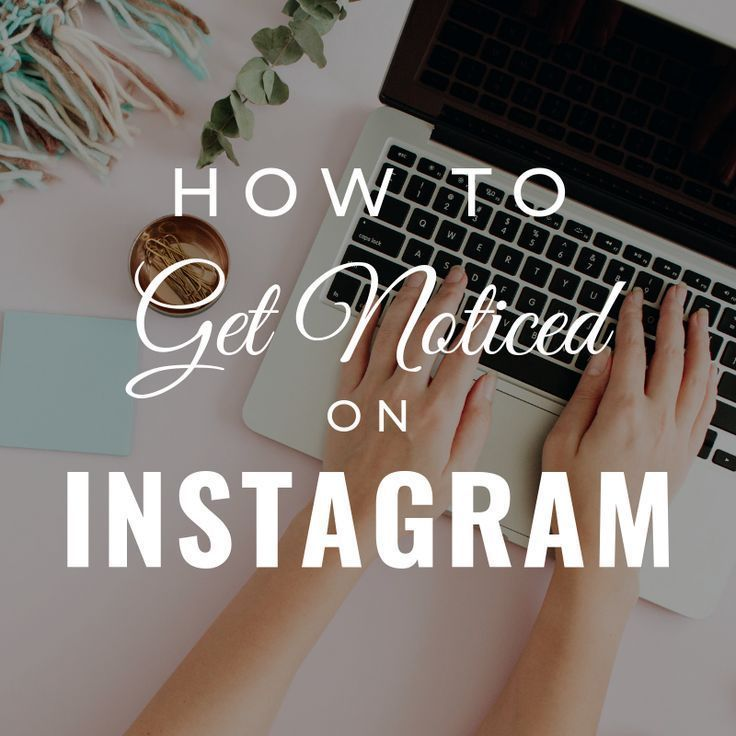 How to get you Noticed on Instagram - Ashley Delan