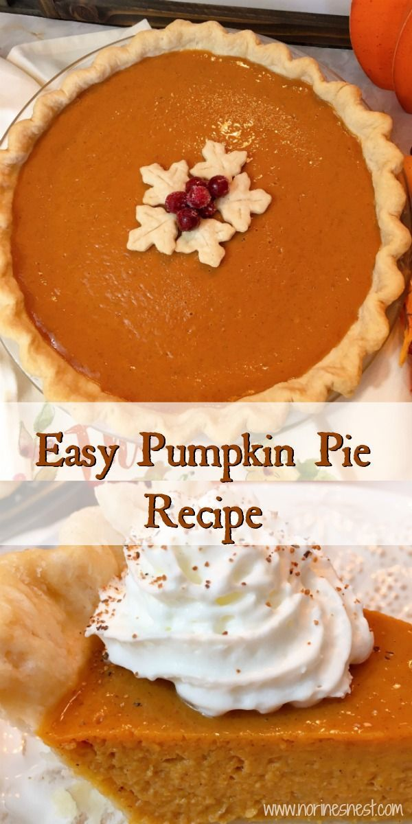 Easy Pumpkin Pie Recipe | Norine's Nest
