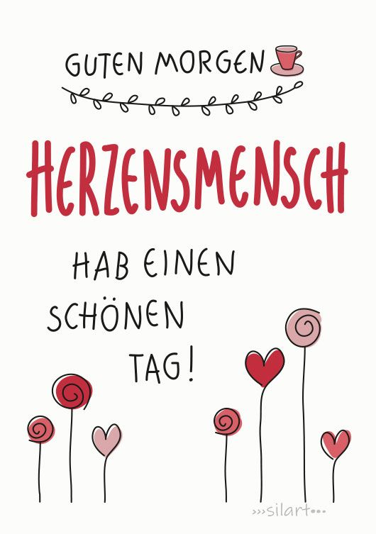 Guten Morgen Herzensmensch, hab einen schoenen Tag. Lettering Card, Good Morning, Quote Art, Word Art, Quotes, Statements, Karte, Print, silart, happy write