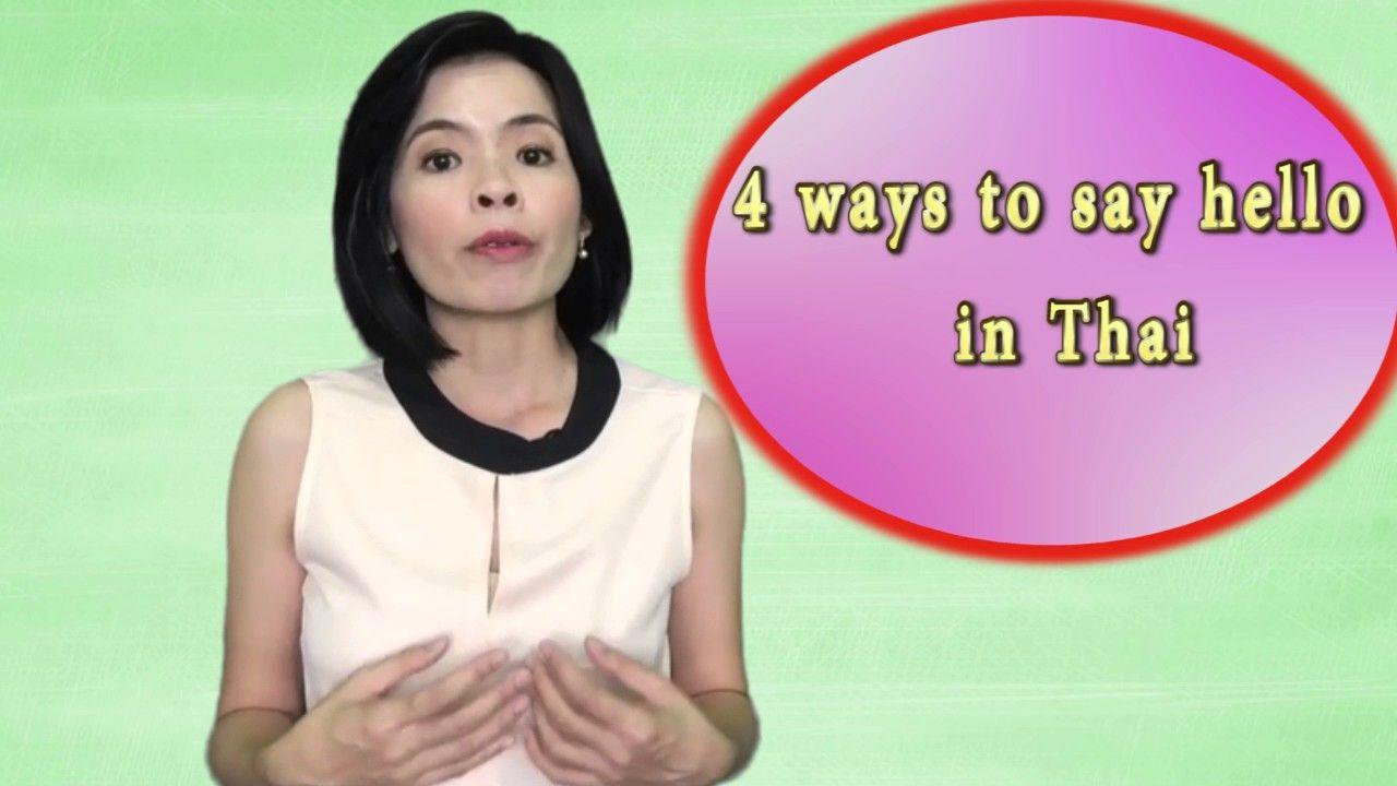 Qa 4 Ways To Say Hello In Thai Language My Video Pinterest