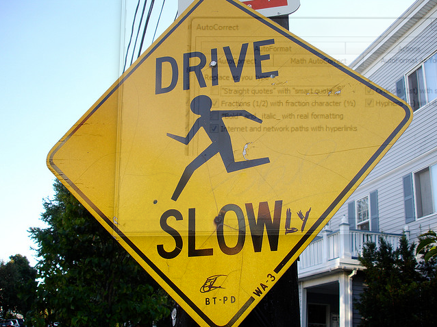 Google Image Result for http://theessayexpert.com/blog/wp-content/uploads/2011/05/Drive-Slow-Sign1.png