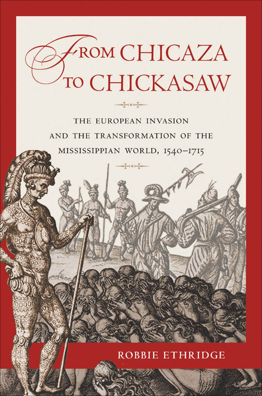 From Chicaza To Chickasaw Ebook