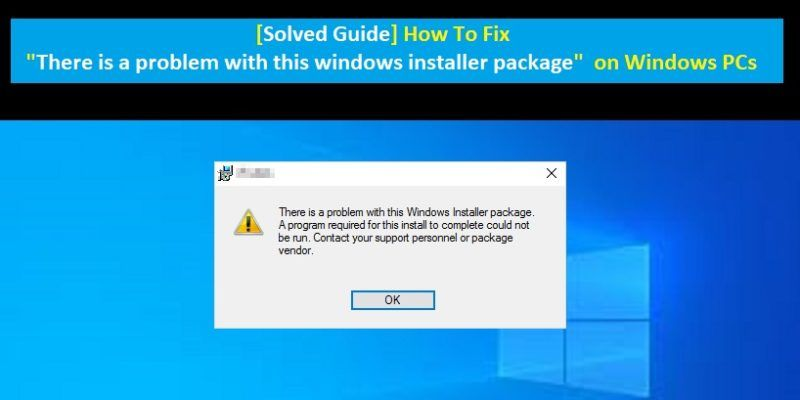 Fix there is a problem with this windows installer package Error in 2020 | Window installation ...