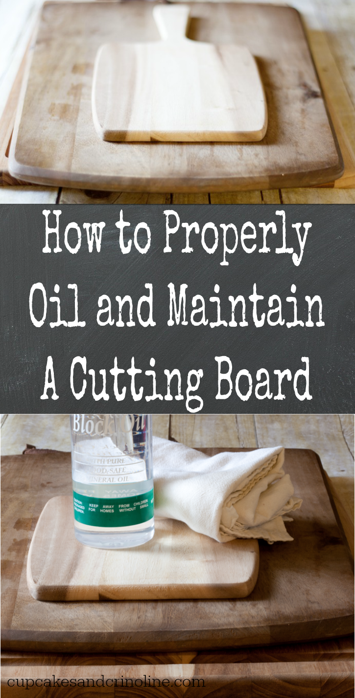 How to Oil and Maintain a Cutting Board - Cupcakes and Crinoline