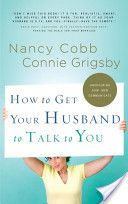 How to Get Your Husband to Talk to You