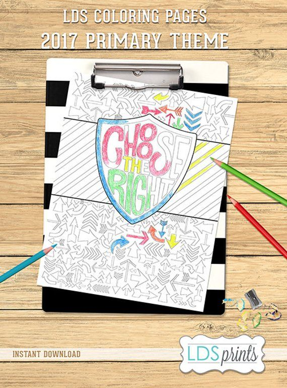 LDS Coloring Page Choose The Right 2017 Primary Theme LDS printable ...