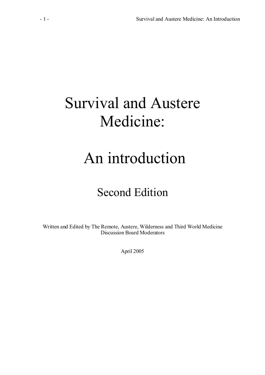 Survival and Austere Medicine introduction final 2 by Elsa von Licy via slideshare