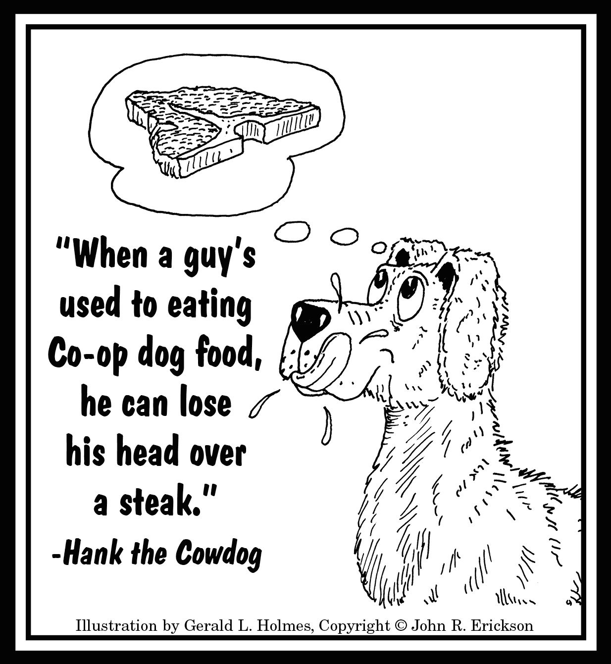 When A Guy S Used To Eating Co Op Dog Food He Can Loose